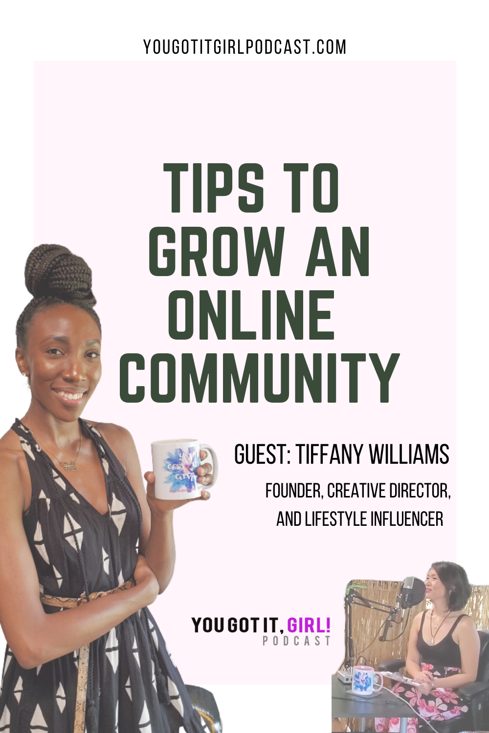You Got It Girl Podcast Comunity Building Guest Tiffany Williams